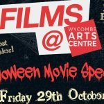 Hallowe'en Films at Wycombe Arts Centre